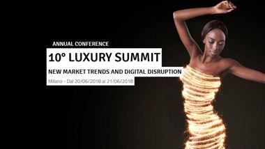 La decima edizione del Luxury Summit